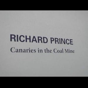 "ASX.TV: Richard Prince – ""Canaries in the Coal Mine"" (2012)"